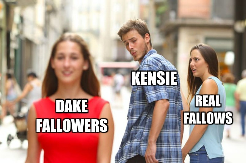 KenSie; Dake fallowers; Real fallows