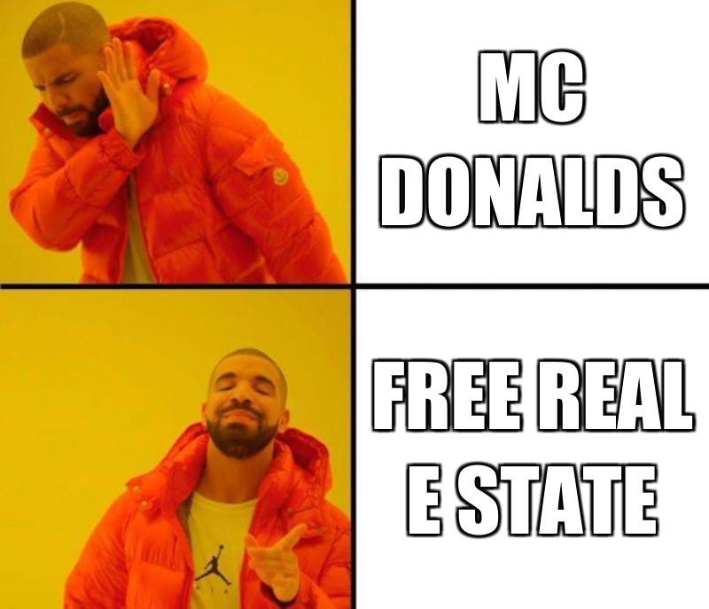 Mc DoNalds; Free real e state