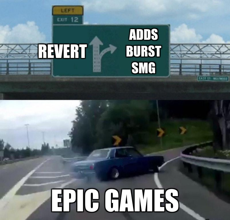 epic games; adds burst smg; revert