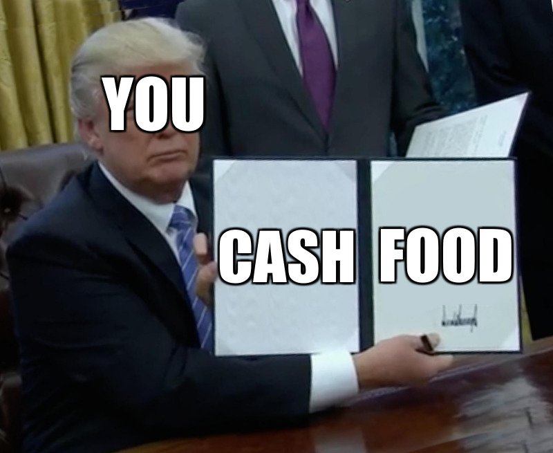 Cash; Food; You
